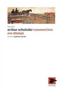 Arthur Schnitzler – Casanova'nın Eve Dönüşü